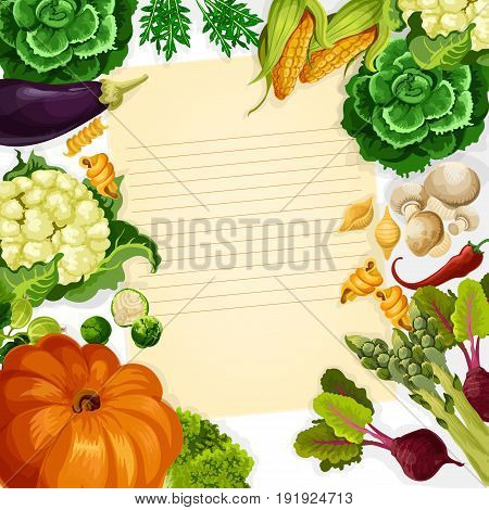 Cooking recipe vector template of vegetables and farm veggies harvest of pumpkin, carrot and cabbage or zucchini squash. Fresh tomato, potato or cucumber and cauliflower for kitchen recipe note