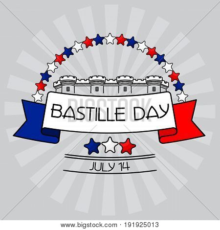 Bastille Day card. Stars with France Flag Colors, Bastille fortress behind a tricolour ribbon and sign with the celebration date. Vector illustration on grey background.