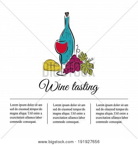 Wine bottle, wine glass, grape and cheese. Hand drawn concept for winery wine list wine tasting menu and wine posters or flyers. Colorful vector illustration on white with space for text.