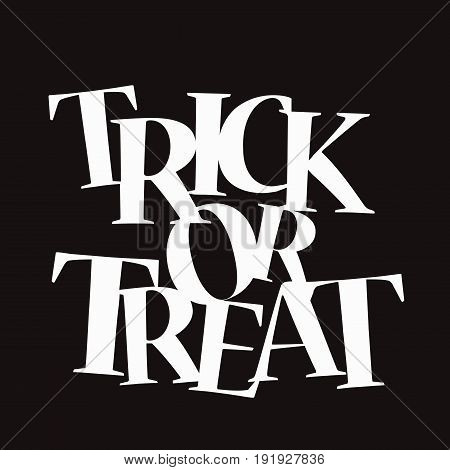 an illustration of text trick or treat on black background