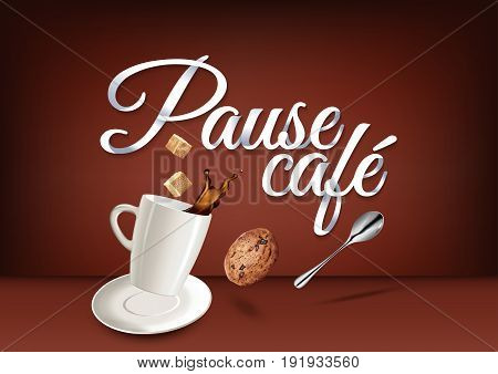 Coffee break in french language paper hand lettering calligraphy. Vector illustration with coffee objects and text.