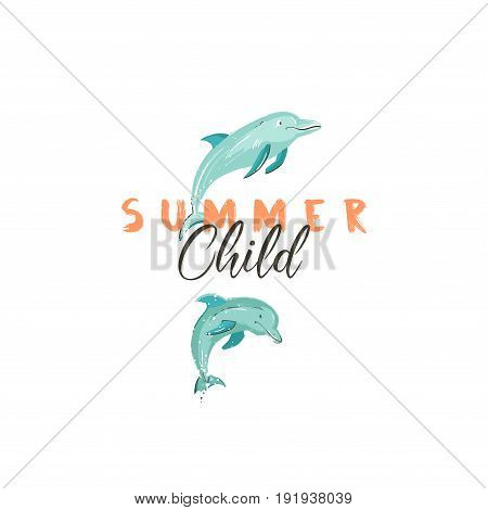 Hand drawn vector creative cartoon summer time sign or logotype with jumping dolphins and modern typography quote Summer Child isolated on white background.