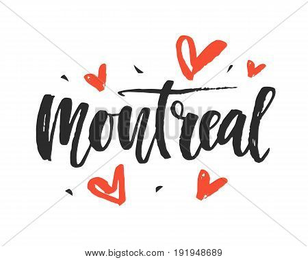 Montreal. Modern city hand written brush lettering, isolated on white background. Ink calligraphy. Tee shirt print, typography card, poster design. Vector illustration.