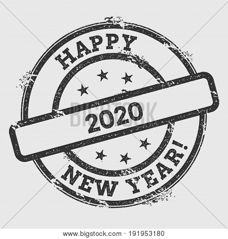 Happy 2020 New Year!. Rubber Stamp Isolated On White Background. Grunge Round Seal With Text, Ink Te