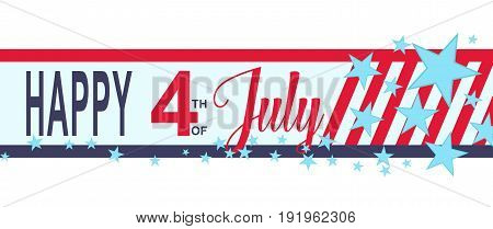 Happy 4h of July banner with stars and stripes. USA Independence Day decoration. Happy fourth of July. Vector illustration.