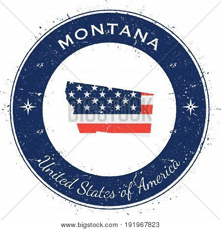 Montana Circular Patriotic Badge. Grunge Rubber Stamp With Usa State Flag, Map And The Montana Writt