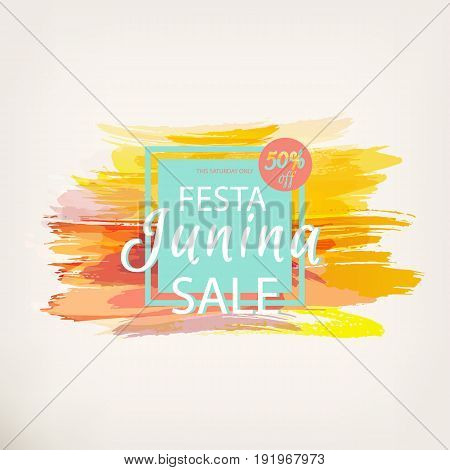 Festa Junina fest. Brazil party. Folklore holiday. Discount banner for festival. Watercolor abstract background. Template for creative flyer, banner, greeting cards, invitation. Vector illustration