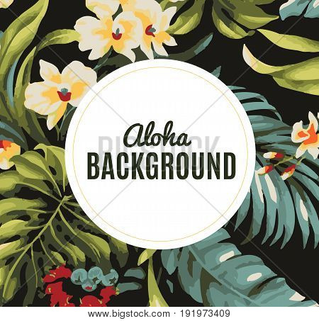 Aloha background. Background with tropical flowers. Summer colorful hawaiian. Vector stock.