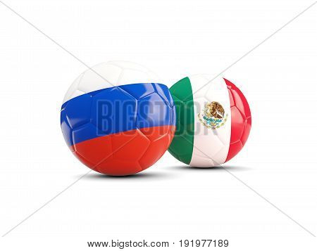 Two Footballs With Flags Of Russia And Mexico Isolated On White