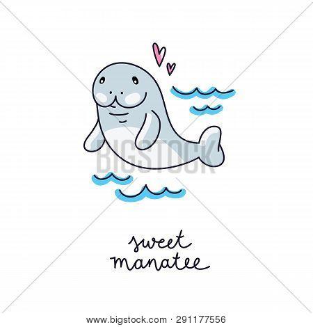 Cute Cartoon Manatee, Vector Hand Drawn Card