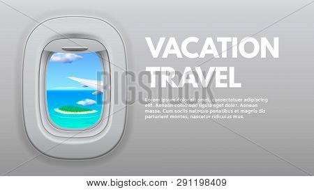 Airplane Porthole View. Travel Aircraft Wing In Window, Traveler Air Plane And Vacation Traveling Co