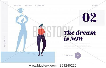 Great Dream Landing Page. Character Imagine Ideal Life. Carefully Plan And Stay Focused. Necessary M