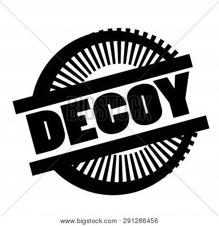 Print Decoy Stamp On White Background. Labels And Stickers Series.