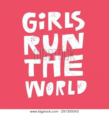 Feminism Quote, Message Hand Drawn T-shirt Print. Girl Power Stylized Flat Lettering. Scandinavian S