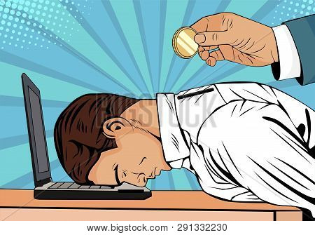 Hand Holding Coin Inserting Into Back Of Businessman. Tired Businessman On The Laptop Vector Busines