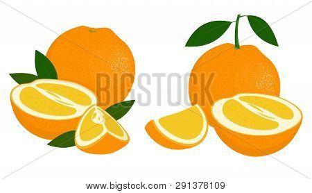 Orange Whole, Half And Slice Of Orange With Leaves On White Background. Citrus Fruit. Raster Illustr