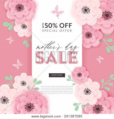 Mothers Day Sale Design. Spring Promo Discount Banner Template With Paper Cut Flowers For Flyer, Pos
