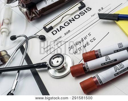 Diagnosis Form Witness Of Jehova, Concept Of Denial Of Blood Transfusions, Conceptual Image, Horizon
