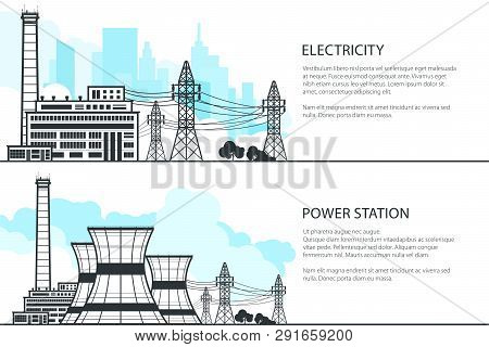 Set Of Banners With Electric Power Transmission, Nuclear Reactor And Power Lines, Vector Illustratio