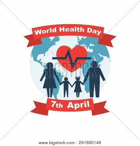 World Health Day 7th April. Planet With Red Ribbons And Family Under Medical Protection. Globe And H