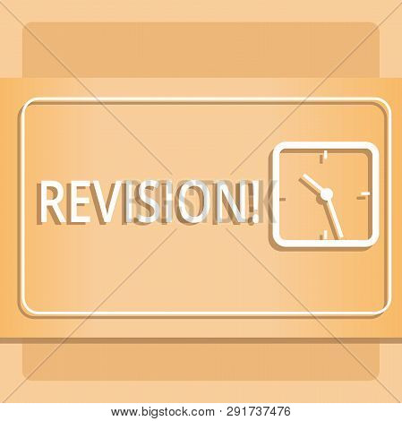 Text sign showing Revision. Conceptual photo Rechecking Before Proceeding Self Improvement Preparation Modern Design of Transparent Square Analog Clock on Two Tone Pastel Backdrop. poster