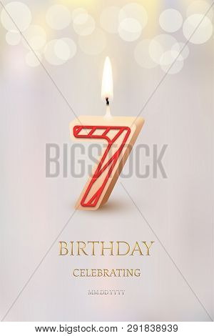 Burning Number 7 Birthday Candle With Birthday Celebration Text On Light Blurred Background. Vector