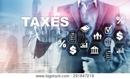 Concept Of Taxes Paid By Individuals And Corporations Such As Vat, Income And Wealth Tax. Tax Paymen