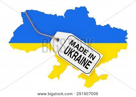 Map Of Ukraine With Flag And Made In Ukraine Sale Tag On A White Background. 3d Rendering