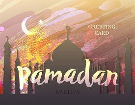 Ramadan Kareem. Month Of Fasting. Template For Creative Greeting Card, Arabic Celebration. Islamic A