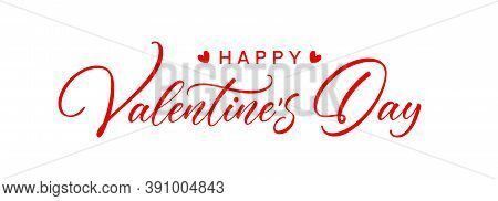 Happy Valentine's Day Text Isolated On White Background. Elegant Calligraphic Quote For Postcard, In