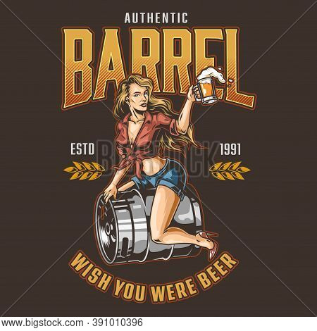 Brewing Vintage Colorful Print On Dark Background With Pin Up Pretty Woman Sitting On Metal Keg And