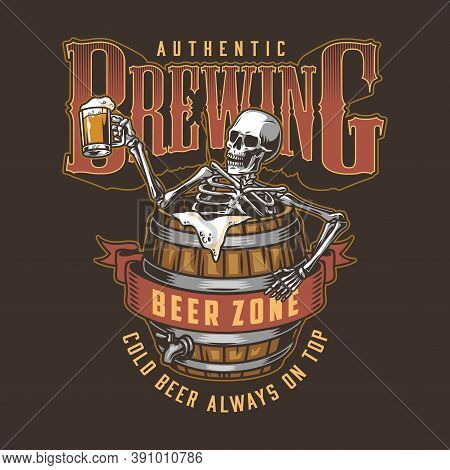 Brewing Vintage Colorful Print With Inscriptions And Skeleton Holding Cup Of Beer And Sitting In Woo