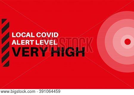 Very High Local Covid Alert Level (tier 2) Vector Illustration