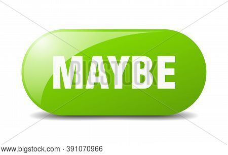 Maybe Button. Sticker. Banner. Rounded Glass Sign