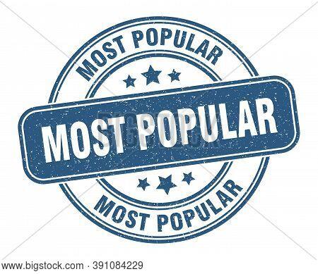 Most Popular Stamp. Most Popular Label. Round Grunge Sign