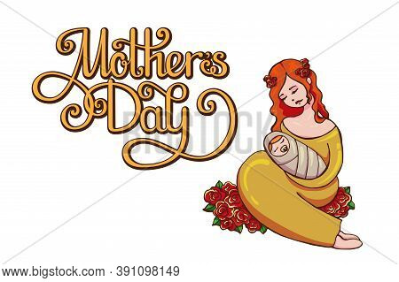 Festive Vector Illustration With Lettering For Mothers Day. Attractive Red-haired Woman With Roses H