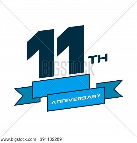 Anniversary Vector Unusual Label. Tenth Year Symbol. Birthday Abstract Logo. 11th Jubilee
