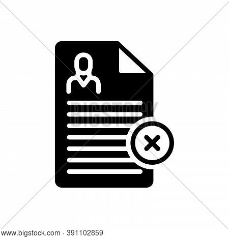 Black Solid Icon For Reject Nay Denial Refuse Cancel Dismiss Cancellation Document Disapprove