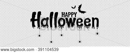 Happy Halloween Text Banner With Bats Flying, Spider, Spider Web,  Isolated On Png Or Transparent