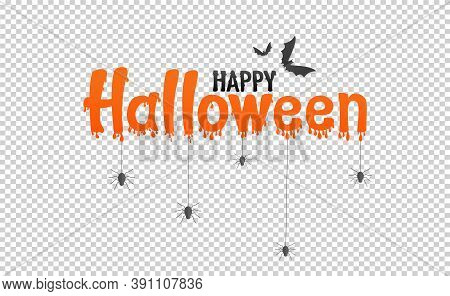 Orange Happy Halloween Text Banner With Bats Flying, Spider, Spider Web,  Isolated On Png Or Transpa
