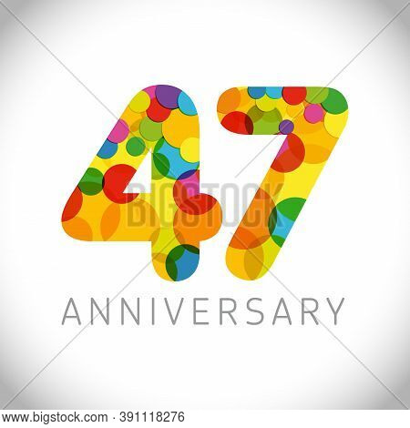 47 Th Anniversary Numbers. 47 Years Old Multicolored Congrats. Cute Congratulation Concept. Isolated