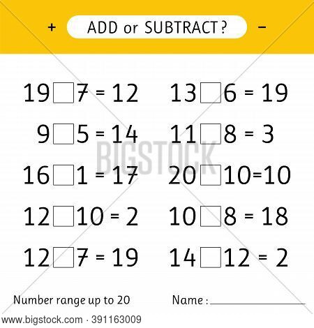Add Or Subtract. Number Range Up To 20. Mathematical Exercises. Addition And Subtraction. Worksheet