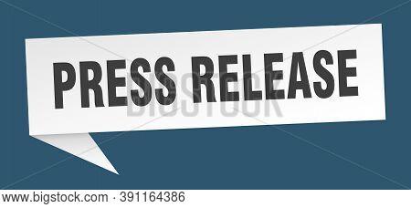 Press Release Speech Bubble. Press Release Ribbon Sign. Press Release Banner