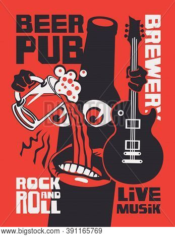 Banner For Beer Pub With Live Rock-n-roll Music. Vector Illustration With Inscriptions And A Funny D