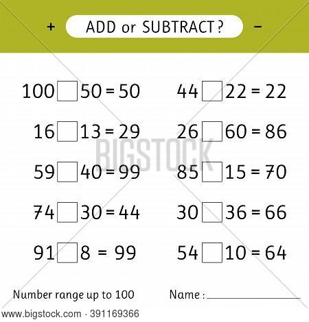 Add Or Subtract. Number Range Up To 100. Mathematical Exercises. Addition And Subtraction. Worksheet