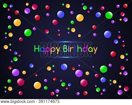 Happy Birthday Greeting Card. Bright Color Festive Happy Birthday Design. Template For Birthday Cele