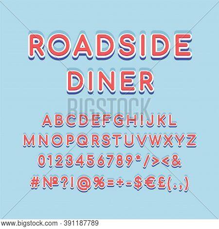 Roadside Diner Header Vintage 3d Vector Alphabet Set. Retro Bold Font, Typeface. Pop Art Stylized Le