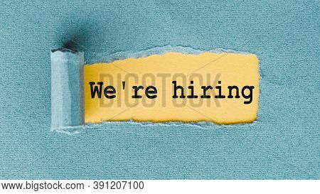 We Are Hiring Note With We Are Hiring On Blue Torn Paper