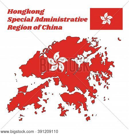 Map Outline And Flag Of Hongkong, A Stylised, White, Five-petal Bauhinia Blakeana Flower In The Cent