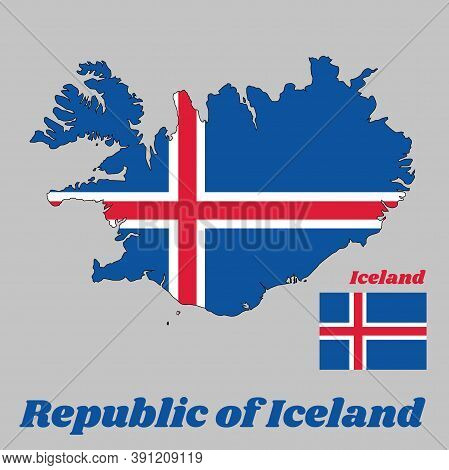 Map Outline And Flag Of Iceland, It Is Blue As The Sky With A Snow-white Cross, And A Fiery-red Cros